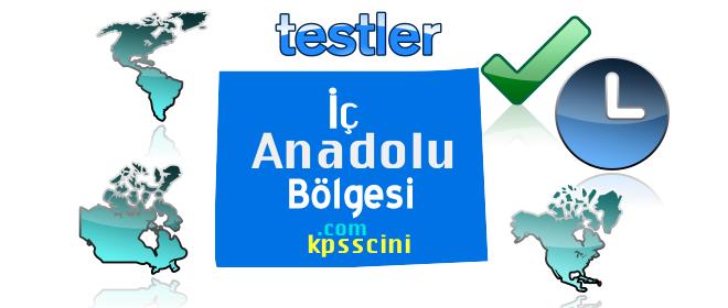 İç Anadolu Bölgesi ve Özellikleri Testi Online Çöz 2