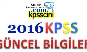 2016 KPSS Güncel Bilgiler Testi Online Çöz (ÇÖZÜMLÜ)