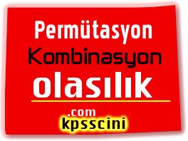 Permütasyon, Kombinasyon, Olasılık Soruları Çöz 3
