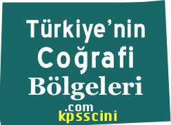 Türkiye'nin Coğrafi Bölgeleri ve Özellikleri Testleri Çöz