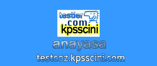 KPSS Vatandaşlık (Anayasa) Testleri Çöz (Tüm Konular)
